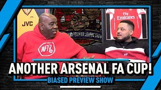 Let's Have Another Arsenal FA Cup & Tranmere To Upset Ole! | Biased Preview Show