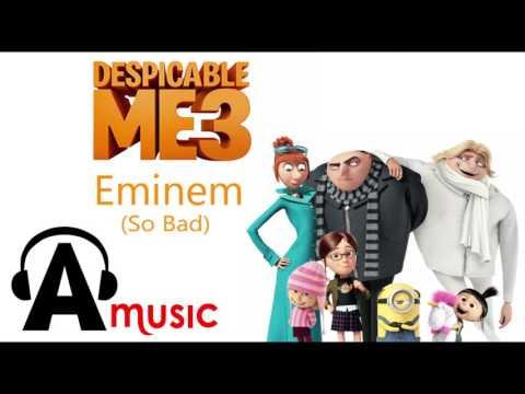 DESPICABLE ME 3 Trailer 3 (eminem- so bad)
