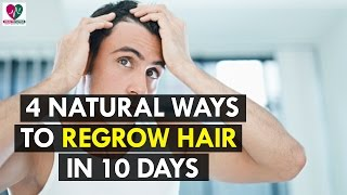 4 Natural Ways To Regrow Hair In 10 Days - Health Sutra
