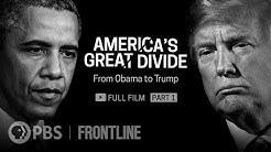 America's Great Divide, Part 1 (full film) | FRONTLINE