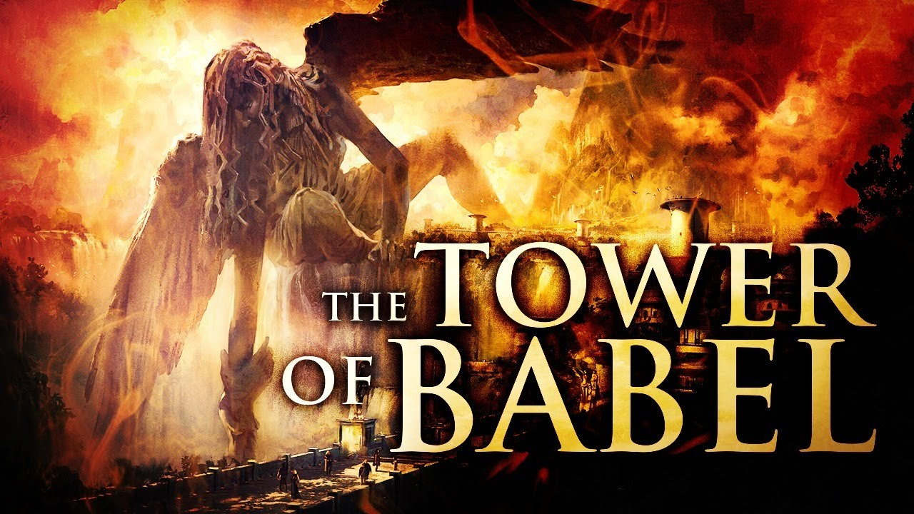 The Tower Of Babel: An Urgent Lesson For All Believers In 2020