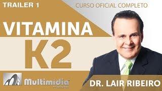 DVD/Blu-Ray: Vitamina K2 – A Irrevogável Vitamina Anti Envelhecimento  - Dr. Lair Ribeiro