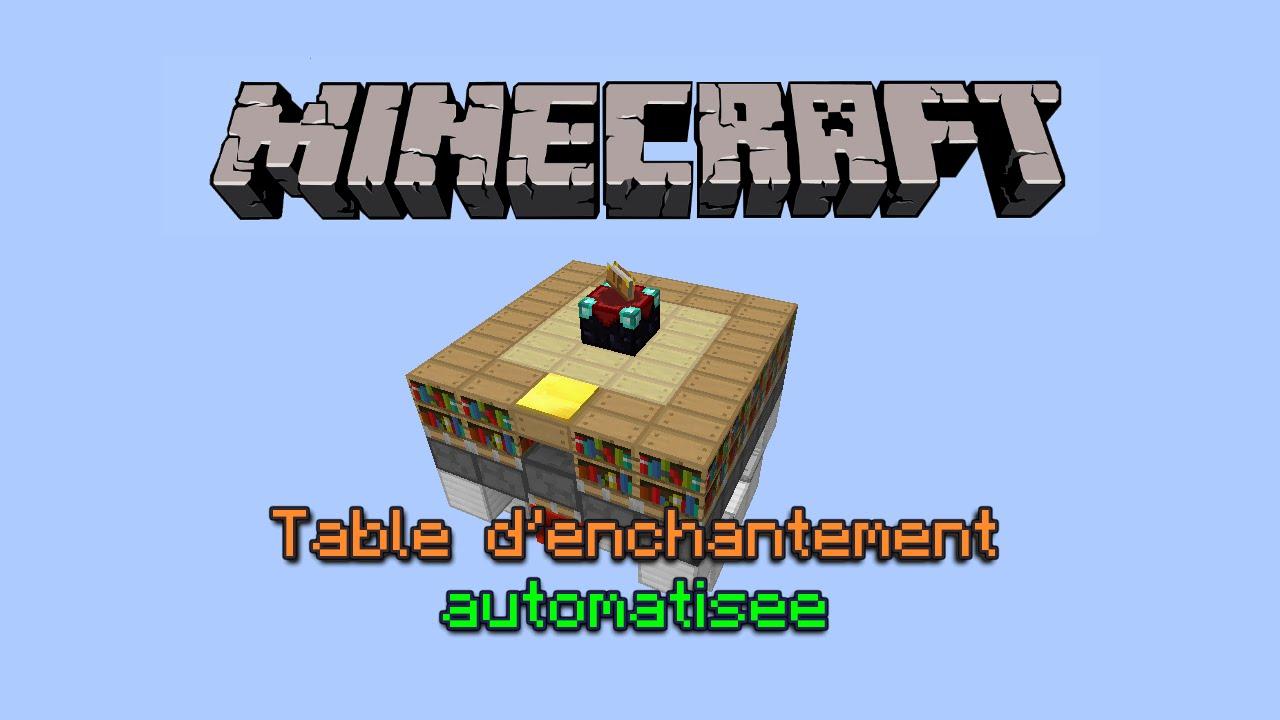 Table d 39 enchantement automatis e minecraft tuto redstone - Table d enchantement minecraft ...