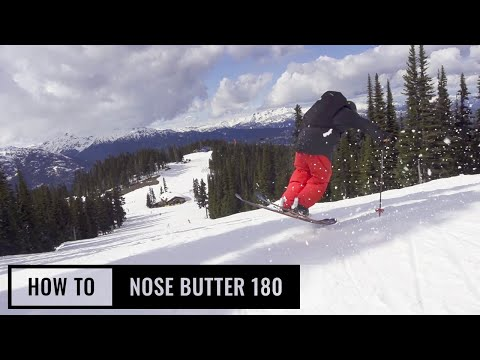 How To Nose Butter 180 On Skis