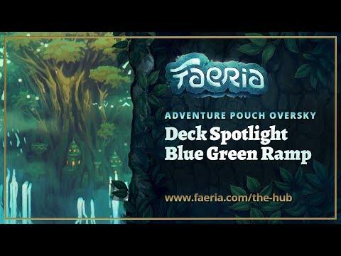 Faeria - Oversky Deck Spotlight - Blue Green Ramp