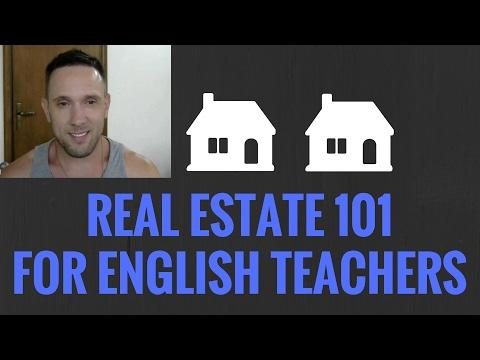 Real Estate 101. Building a Portfolio of Rental Houses as an ESL English Teacher