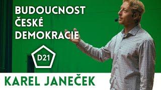 Tajemství Karla Janečka a jeho Demokracie 21 | Přednáškový klub