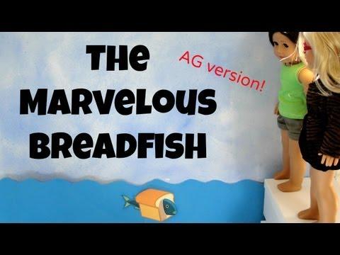 The Marvelous breadfish