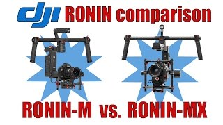 Gear Review: DJI Ronin M or Ronin MX?