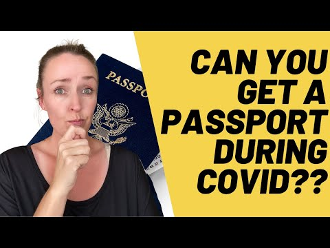 How To Get A Passport During COVID [Updated]