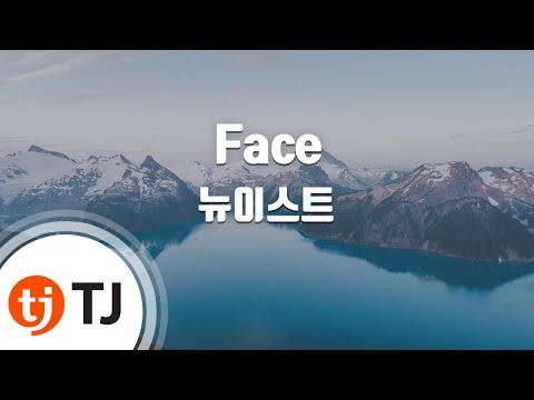 [TJ노래방] Face - 뉴이스트 (Face - NU'EST) / TJ Karaoke
