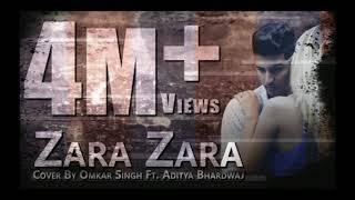 zara-zara-by-omkar-singh-ft-aditya-bhardwaj