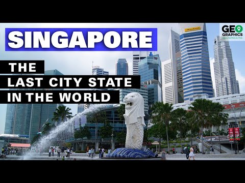 Singapore: The Last City State in the World