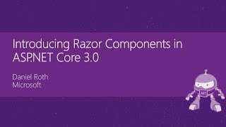 Introducing Razor Components in ASP.NET Core 3.0 - Daniel Roth thumbnail