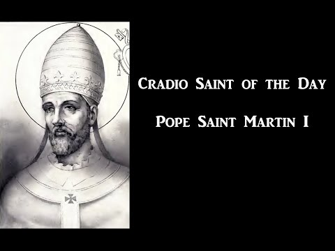 Cradio Saint of the Day: Pope Saint Martin I
