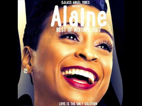 Alaine Best Of Mixtape 2017  DJLass Angel Vibes January 2017