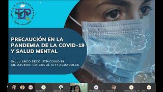 UTP reitera medidas de prevención contra la COVID-19 e importancia de la Salud Mental.
