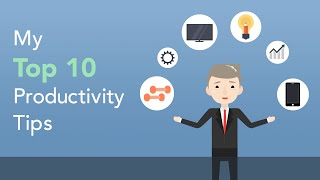 10 Productivity Tips to Help You Reach Your Goals | Brian Tracy