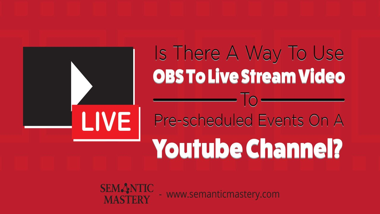 How To Use OBS To Live Stream Video To Scheduled Live Events in YouTube?