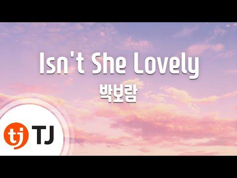 [TJ노래방] Isn't She Lovely(내성적인보스OST) - 박보람() / TJ Karaoke