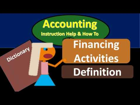 Financing Activities Definition - What are Financing Activit