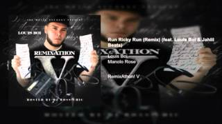 Manolo Rose - Run Ricky Run (Remix) Ft. Louis Boi & Jahlil Beats