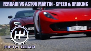 Ferrari VS Aston Martin - the speed & braking test   Fifth Gear