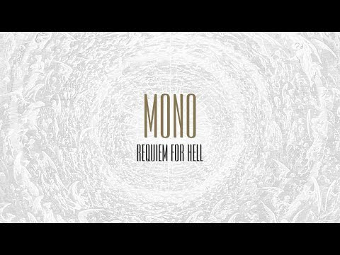 MONO - Requiem For Hell - Full Stream mp3