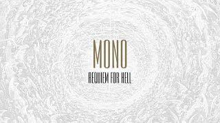 MONO - Requiem For Hell - Full Stream