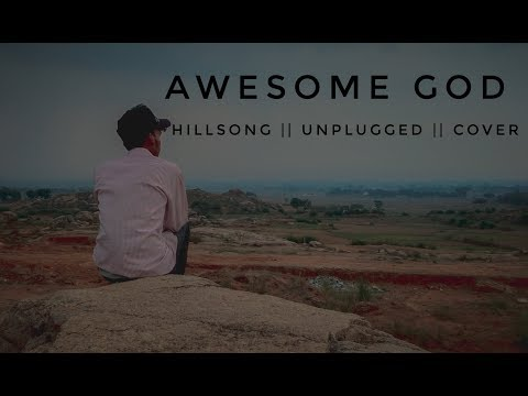 Awesome God || Hillsong || unplugged cover