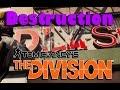 The Division Destruction Physics