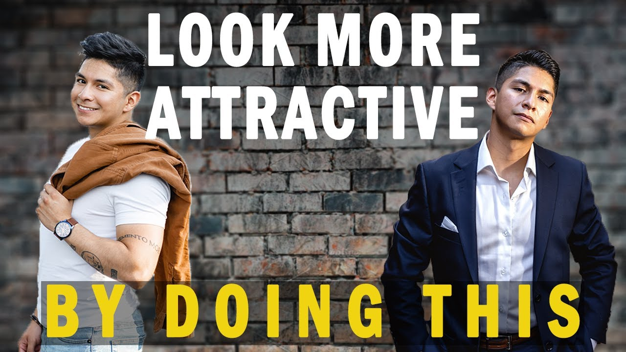 Tips to look more attractive | Antonio Rangel 2020