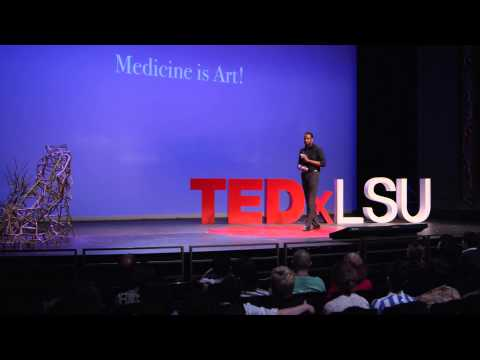 Medicine is art: Leone Elliot at TEDxLSU