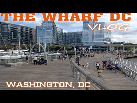 The Wharf Is Washington DC's Newest HOTSPOT Waterfront!Travel Guide Vlog!