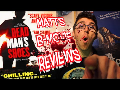 Matt's B-Movie Reviews | DEAD MANS SHOES