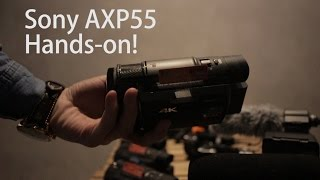 Sony AXP55 First Impression Hands-on by TechNave.Com