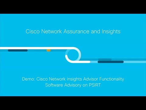 Demo: Network Insights Advisor Functionality - Software Advisory on PSIRT