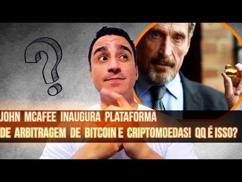 John Mcafee Inaugura Plataforma De Arbitragem De Bitcoin E Criptomoedas!
