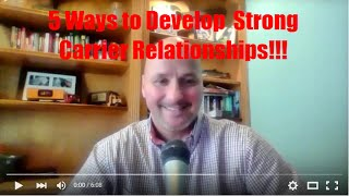 Freight Broker Training - 5 Ways to Develop Strong Relationship with Carriers