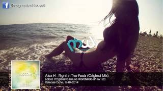 Alex H - Right In The Feels (Original Mix)