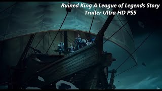 Ruined King A League of Legends Story Trailer Ultra HD PS5