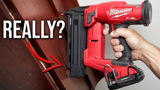 Milwaukee M18 FUEL Gen 2 Brad Nailer (NOT WHAT I EXPECTED)