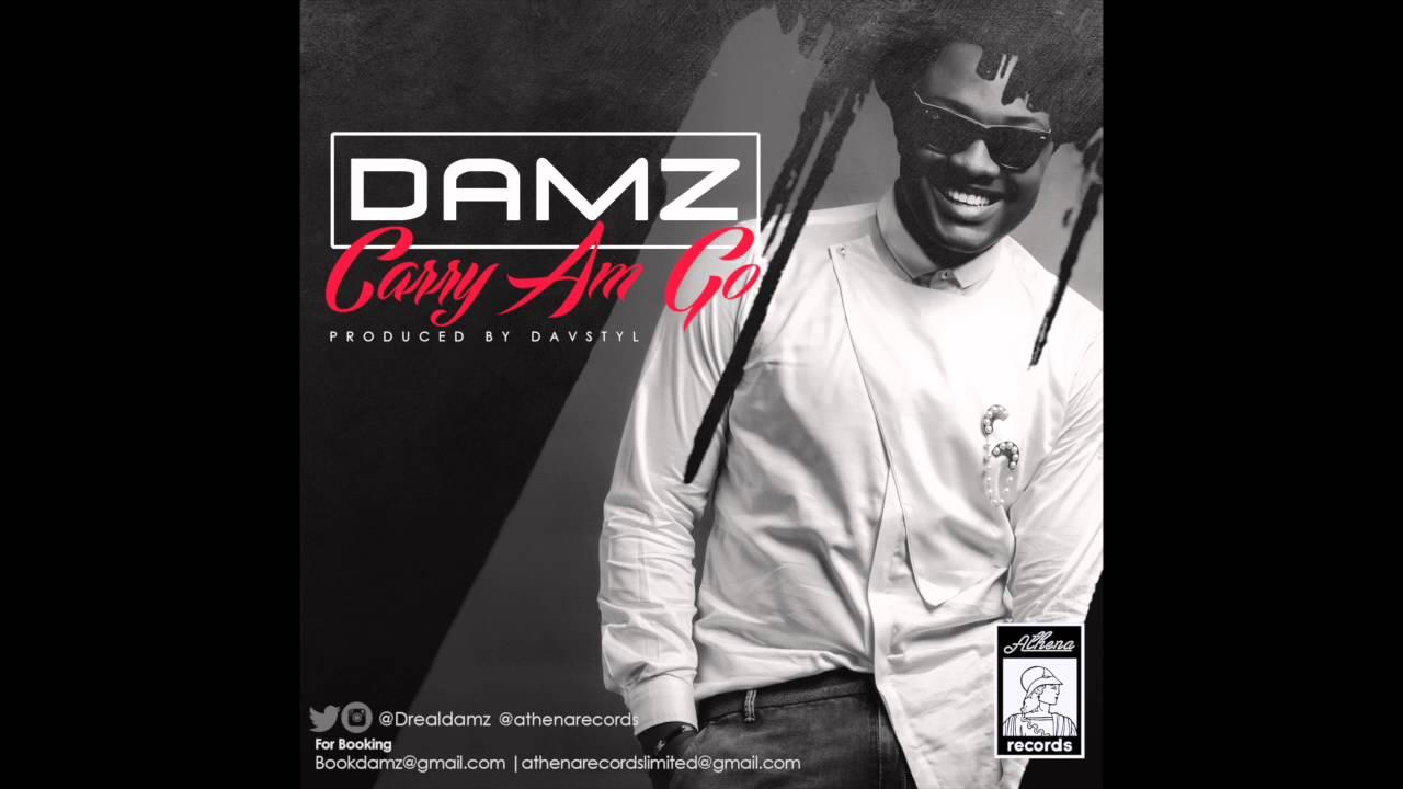 Download DAMZ - CARRY AM GO (OFFICIAL AUDIO)