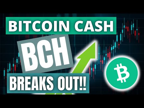 Download BITCOIN CASH (BCH) BREAKS OUT!!!