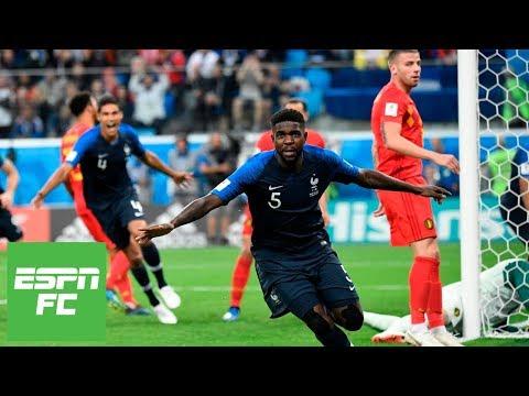 France beats Belgium 1-0 in World Cup semifinals w/Samuel Umtiti goal [Instant Analysis] | ESPN FC