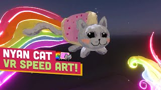 NYAN CAT 3D SPEED ART! -  Art of Gaming VR