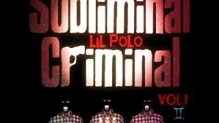 Subliminal Criminal Vol1 Full Mixtape (Album)