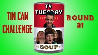 The Tin Can Challenge: Redux! - Ty Tuesday