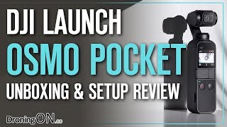 DJI Osmo Pocket Review - Unboxing & Setup (Part 1)