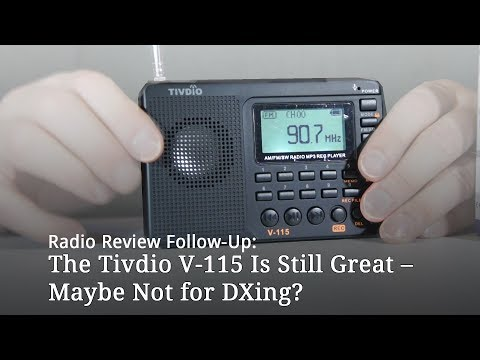 Tivdio V-115 Radio Follow-Up Review – Not for DXers